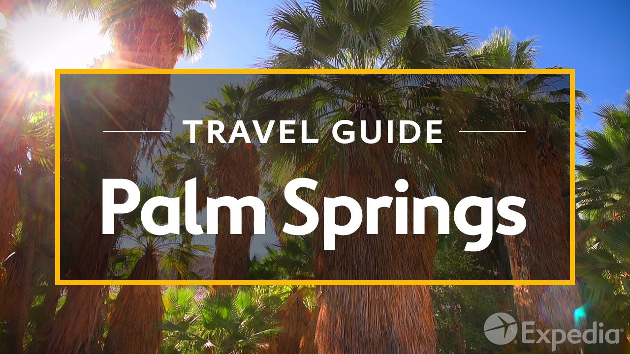 Palm Springs Vacation Travel Guide   Expedia